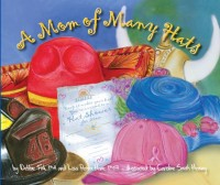 Image of book cover for A Mom of many hats book review on CALMERme.com