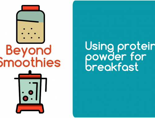 Using protein powder for breakfast | Beyond smoothies 1