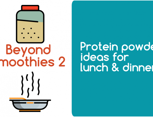 Protein powder ideas for lunch & dinner | Beyond smoothies 2