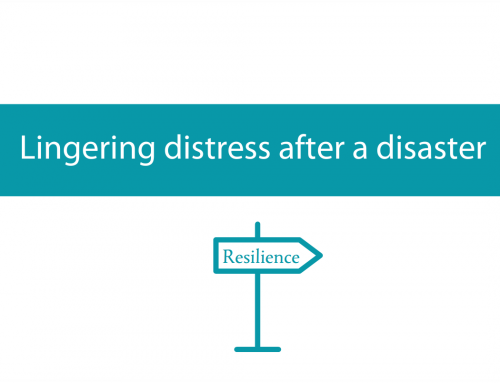 Acknowledging and dealing with lingering distress after a disaster