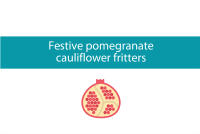 Blogheader for festive pomegranate cauliflower fritters recipe from CALMERme.com