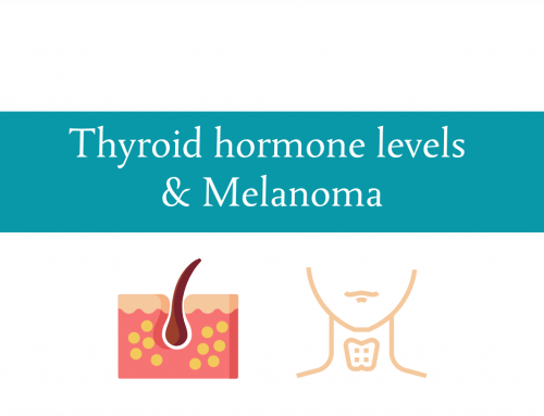 Thyroid stimulating hormone levels and Melanoma