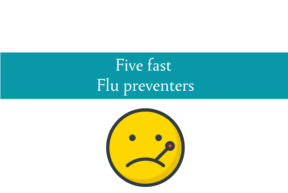 Five fast flu preventers   Fast Friday