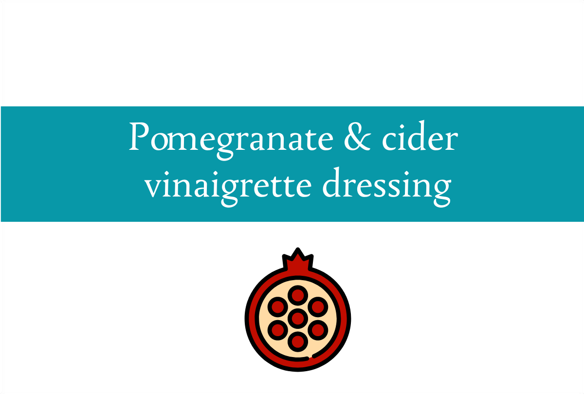 Pomegranate and apple cider vinaigrette dressing | Foodie Friday