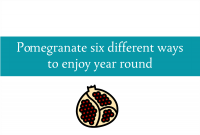 Blogheader for enjoying pomegranate six different ways from CALMERme.com