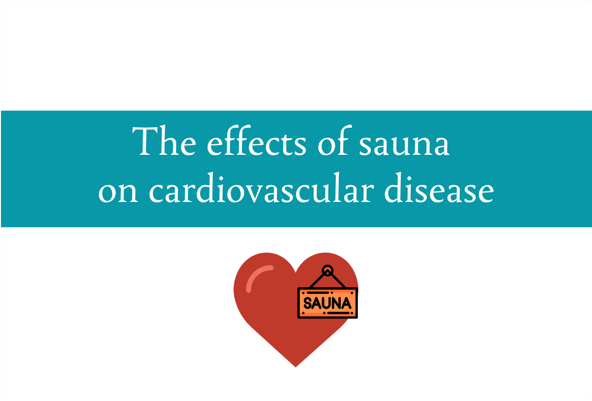 The effects of saunas on cardiovascular disease
