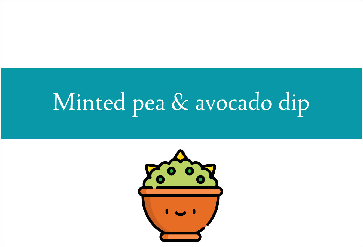 Minted pea and avocado dip recipe | Foodie Friday