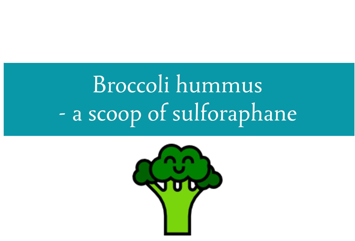 Broccoli hummus recipe | A scoop of sulforaphane