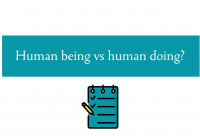 Blogheader for post about human being vs human doing from CALMERme.com
