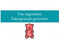 Blogheader for pomegranate gummy bear recipe from CALMERme.com